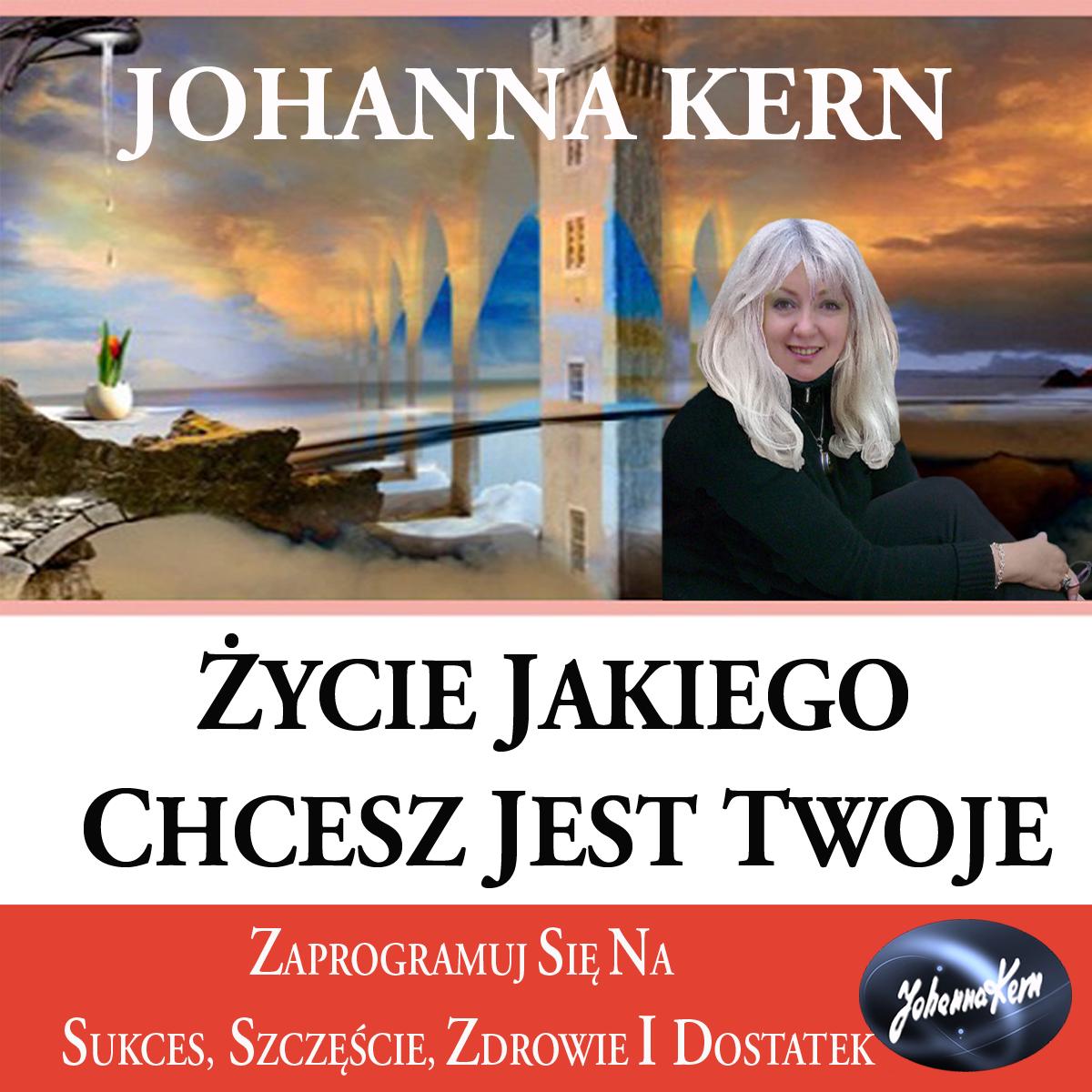 Johanna Kern Życie jakiego chcesz