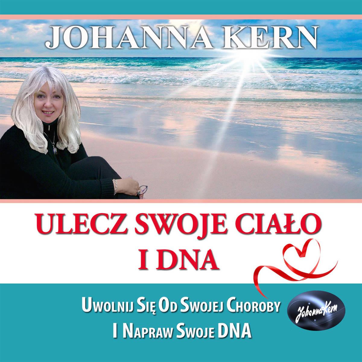 Ulecz swoje ciało i DNA: Uwolnij się od swojej choroby i napraw swoje DNA – PŁYTA CD