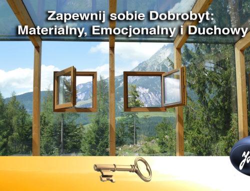 ZAPEWNIJ SOBIE DOBROBYT: Materialny, Emocjonalny i Duchowy
