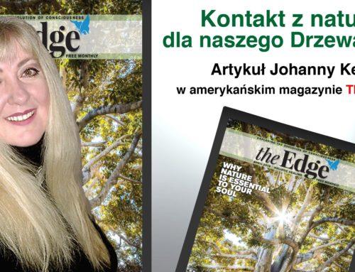 """Kontakt z naturą dla naszego Drzewa Życia – artykuł Johanny Kern w amerykańskim magazynie """"The Edge"""""""