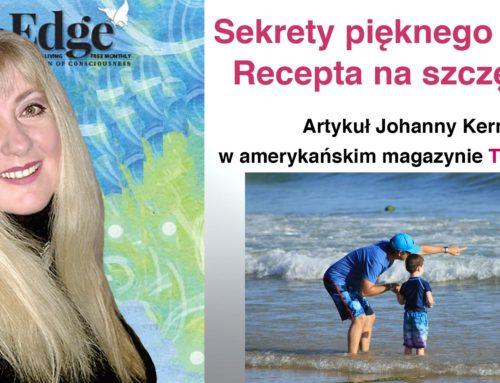 """Sekrety pięknego życia:  Recepta na szczęście – artykuł Johanny Kern w amerykańskim magazynie """"The Edge"""""""