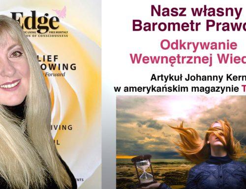 """Nasz własny Barometr Prawdy: Odkrywanie Wewnętrznej Wiedzy – artykuł Johanny Kern w amerykańskim magazynie """"The Edge"""""""
