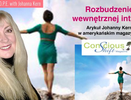 """Rozbudzenie wewnętrznej intuicji – artykuł Johanny Kern w amerykańskim magazynie """"Conscious Shfit"""""""