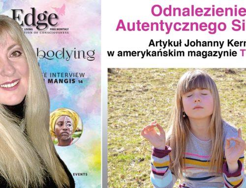 """Odnalezienie autentycznego siebie – artykuł Johanny Kern w amerykańskim magazynie """"The Edge"""""""