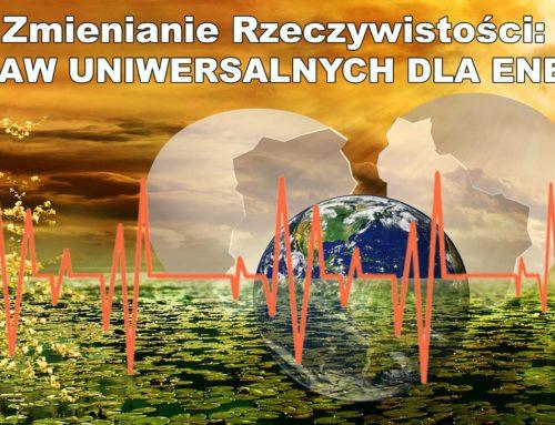 Zmienianie Rzeczywistości: 8 Praw Uniwersalnych dla Energii- Wprowadzenie