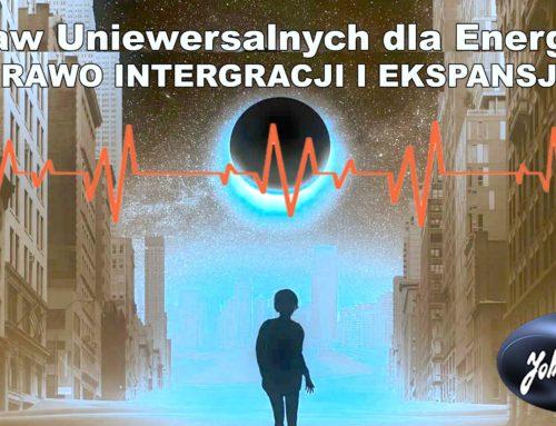 Ciemna Energia oraz Prawo Integracji i Ekspansji: 8 Praw Uniwersalnych dla Energii